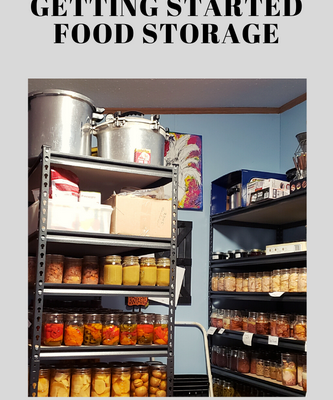 Getting Started On Your Food Storage