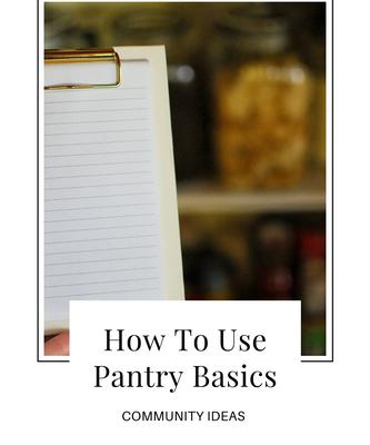 How To Use Pantry Basics