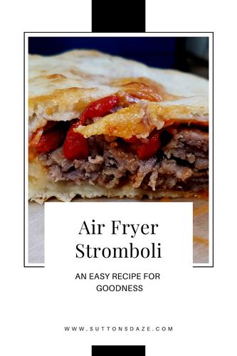 Air Fryer Stromboli