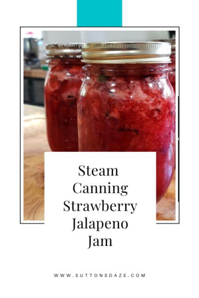 Steam Canning Strawberry Jalapeno Jam